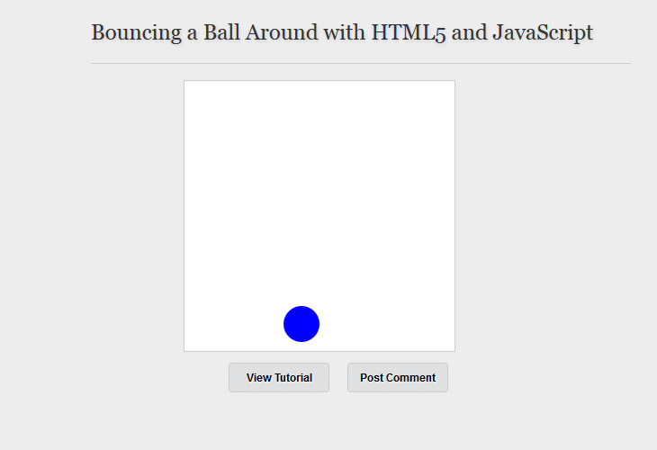 Bouncing a Ball Around with HTML5 and JavaScript