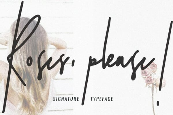 Roses Please Signature Typeface