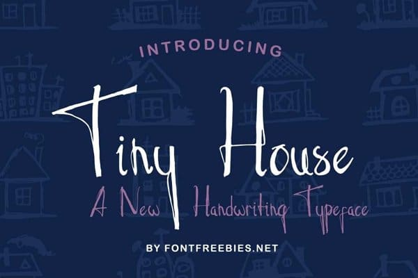 Tiny House Typeface